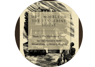 MRS. WOBBLES & THE TANGERINE HOUSE